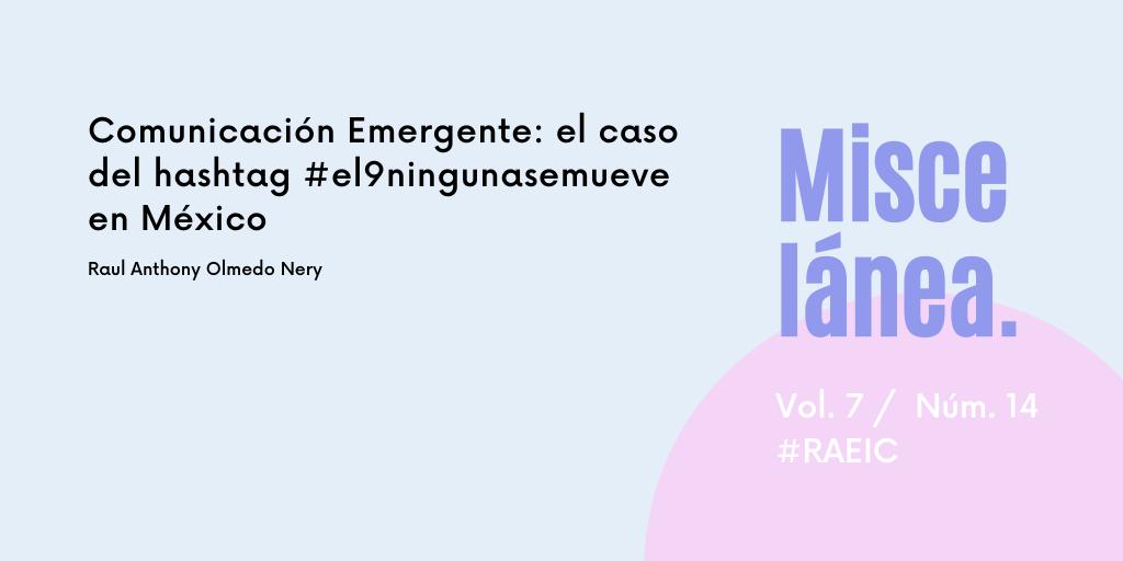 Comunicación Emergente: el caso del hashtag #el9ningunasemueve en México