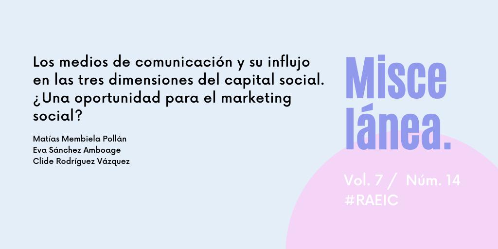 Los medios de comunicación y su influjo en las tres dimensiones del capital social. ¿Una oportunidad para el marketing social?
