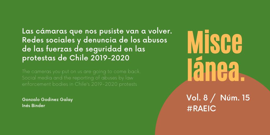 Las cámaras que nos pusiste van a volver. Redes sociales y denuncia de los abusos de las fuerzas de seguridad en las protestas de Chile 2019-2020