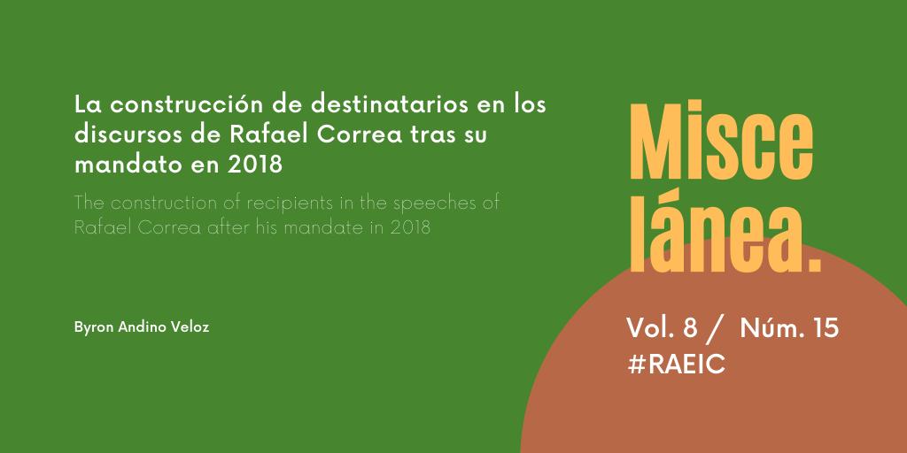 La construcción de destinatarios en los discursos de Rafael Correa tras su mandato en 2018
